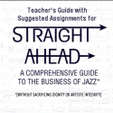 Straight Ahead - Teacher's Guide
